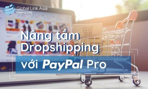 Nâng tầm Dropshipping với PayPal Pro